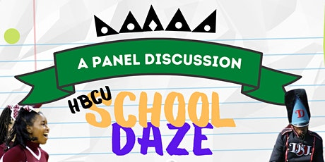 HBCU School Daze: A Panel Discussion tickets