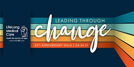 LifeLong Medical Care's 45th Anniversary Gala tickets