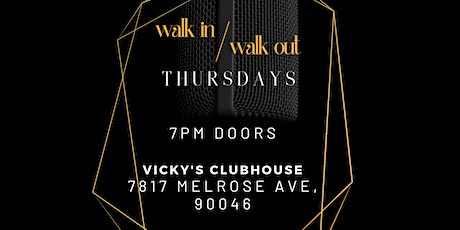 Walk In / Walk Out Thursdays tickets
