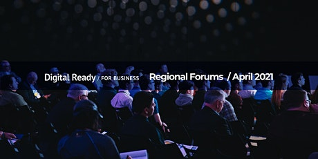 Digital Ready regional forum - Launceston tickets