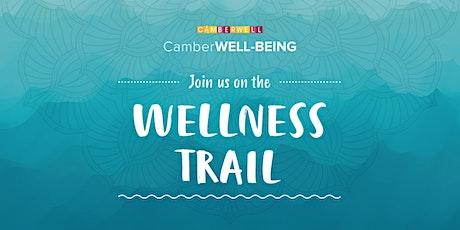 CamberWELL-BEING: Join us on the wellness trail tickets