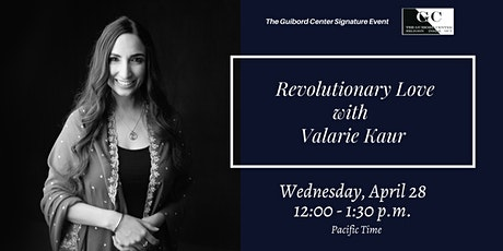 Revolutionary Love with Valarie Kaur tickets