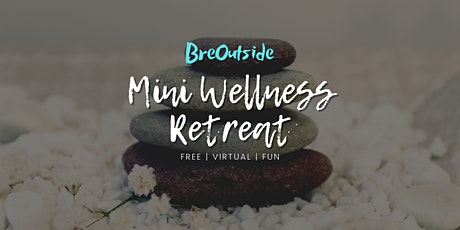 (Virtual) Mini Wellness Retreat - Yoga, Meditation, Journaling tickets