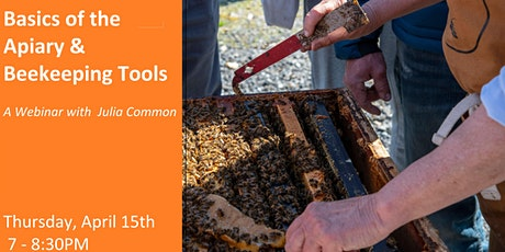 Basics of the Apiary & Beekeeping Tools Webinar, with Julia Common tickets