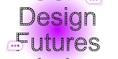 Design Futures Lab Fellows Lecture 2020 Fellows Presentations tickets
