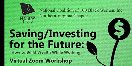 Saving/Investing for the Future: How To Build Wealth While Working tickets