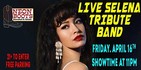 LIVE BAND TRIBUTE TO SELENA ON FRIDAY LATIN NIGHT! tickets