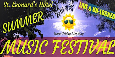 St Leonards Live & Unlocked Summer Music Festival SUNDAY 23rd May tickets