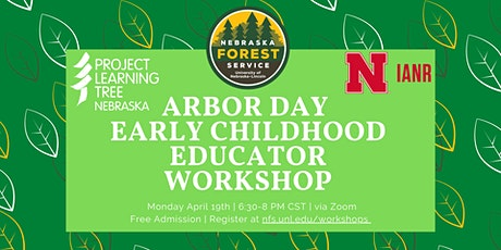 Arbor Day Early Childhood Workshop tickets