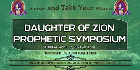 Daughter of Zion Prophetic Symposium tickets