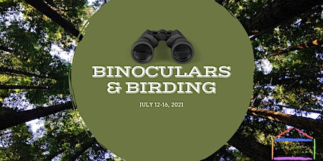 Cornerstone Nature Camp - Binoculars & Birding   - July 12-16 , 2021 tickets