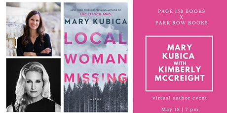 Mary Kubica book launch - LOCAL WOMAN MISSING - w/ Kimberly McCreight! Tickets