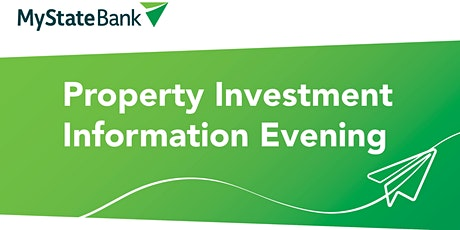 MyState Bank | Property Investment Information Evening tickets
