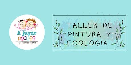 Taller de pintura y ecología 24 de abril boletos