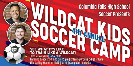 Wildcat Kids Soccer Camp - June 21-24, 2021 - Columbia Falls MT tickets