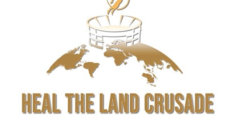 Heal The Land Crusade tickets