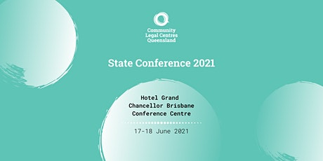 Community Legal Centres Queensland (CLCQ) State Conference 2021 tickets