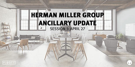 Herman Miller Group Ancillary Update - Session 1 tickets