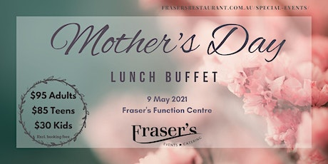 Fraser's Mother's Day Lunch Buffet tickets