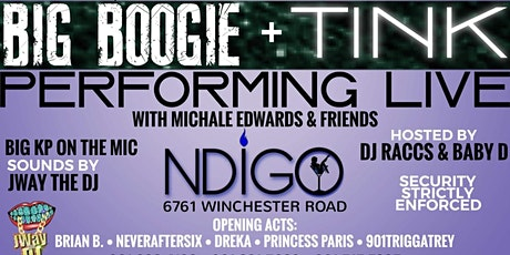Tink & Big Boogie Performing Live With Michale Edwards & Friends tickets