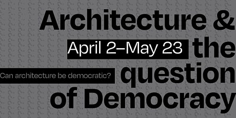 Architecture & the question of Democracy tickets