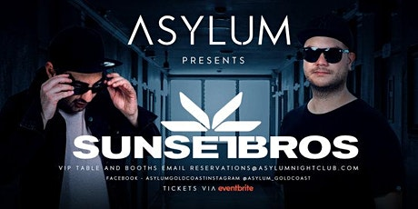 Asylum Presents Sunset Bros tickets