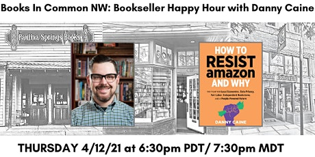 Books in Common NW: Bookseller Happy Hour with Danny Caine tickets
