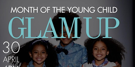 Month of the Young Child Glam Up Fashion Show tickets