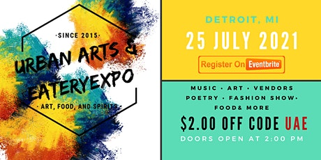 GET INVOLVED: URBAN ARTS AND EATERY EXPO 2021 tickets