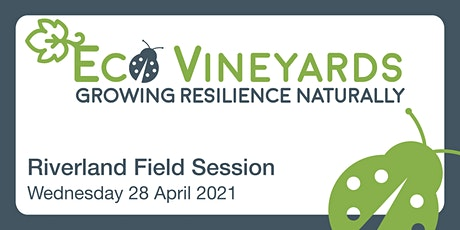 2021 EcoVineyards Field Session - Riverland tickets