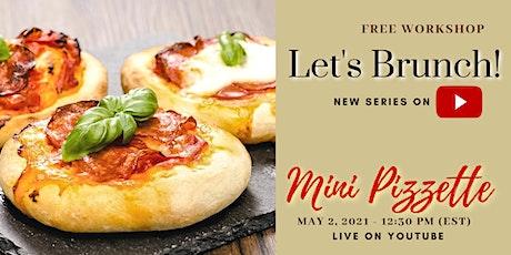Mini Pizzette - Free Workshop tickets