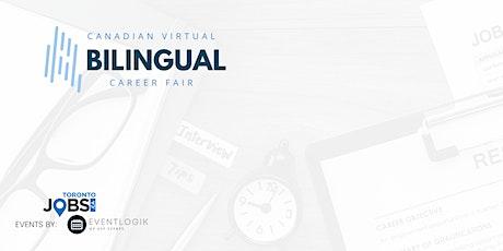 Canadian Virtual Bilingual Career Fair tickets