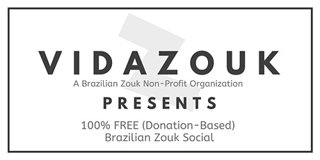 VidaZouk - Brazilian Zouk Social billets