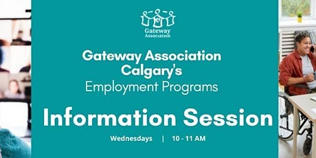 Gateway Association Calgary's Employment Program Information Session tickets