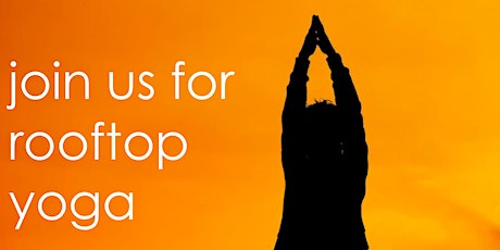 FREE Rooftop Yoga at CANVAS Dallas' Gallery Rooftop Lounge tickets