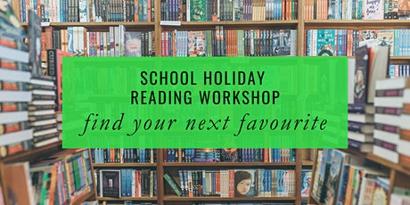 School Holidays: Reading Workshop tickets