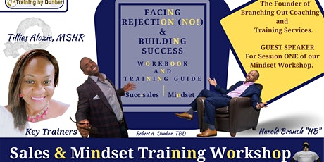 Facing Rejection (No!) ―Sales and Mindset Training Workshop tickets