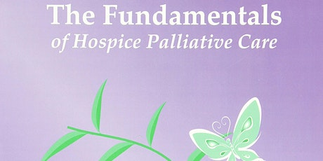 Fundamentals of Palliative Care Classes - Virtual 2021/2022 tickets