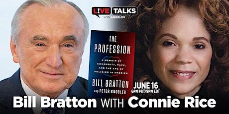 Bill Bratton in conversation with Connie Rice tickets
