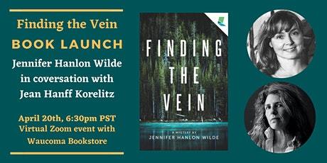 Finding the Vein Book Launch - Jennifer Hanlon Wilde w/ Jean Hanff Korelitz tickets