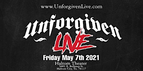 4th Annual UNFORGIVEN LIVE -Texas Legends Edition (All Age Event) tickets