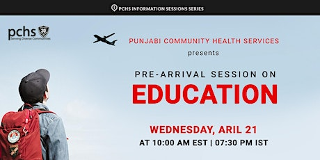PCHS Pre-Arrival Session on Education (in Urdu) tickets