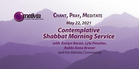 Month of Sivan- Contemplative Shabbat Morning Service tickets