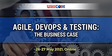 Agile, DevOps & Testing: The Business Case tickets