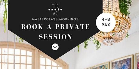 Masterclass Morning: Private Sessions tickets