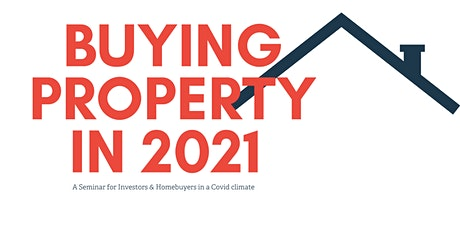 Buying Property in 2021 tickets
