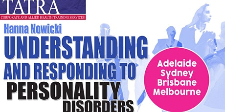 Understanding and Responding to Personality Disorders tickets