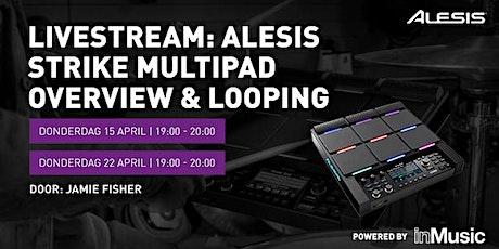Alesis Strike Multipad Livestream op 15 en 22 april bij Bax Music tickets
