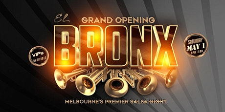 EL BRONX MELBOURNE - SALSA NIGHT - GRAND OPENING tickets