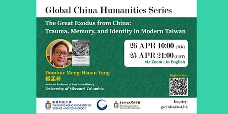 The Great Exodus from China: Trauma, Memory, and Identity in Modern Taiwan tickets
